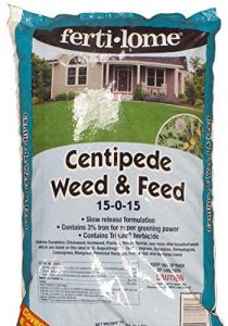 Fertilome weed and feed is safe for centipede grass and will prevent invasive plants